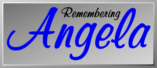 RememberingAngela.jpg (32064 bytes)